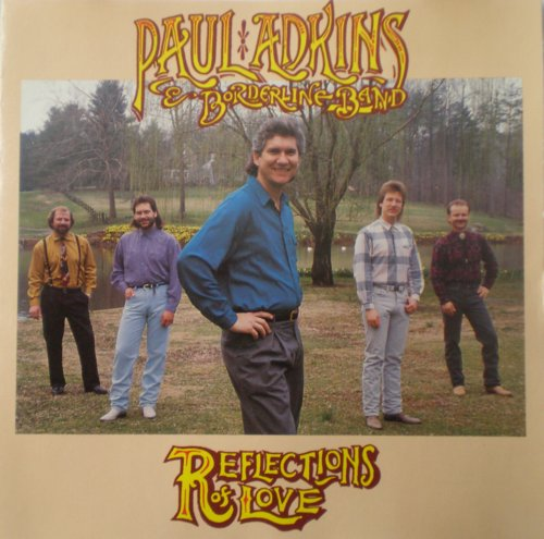 paul-borderline-adkins-band-reflections-of-love