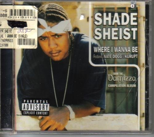 shade-sheist-where-i-wanna-be-explicit-version-feat-nate-dogg-kurupt