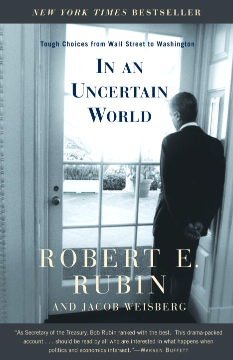 robert-rubin-in-an-uncertain-world-tough-choices-from-wall-street-to-washington