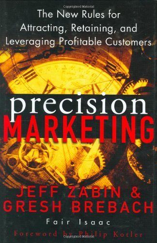 jeff-zabin-precision-marketing-the-new-rules-for-attracting-retaining-and-lever