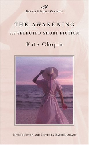 kate-chopin-the-awakening-and-selected-short-fiction-barnes-