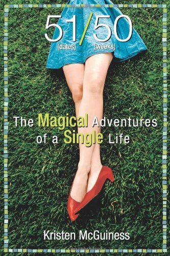 kristen-mcguiness-51-50-the-magical-adventures-of-a-single-life