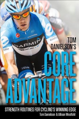 tom-danielson-tom-danielsons-core-advantage-core-strength-for-cyclings-winning-edge