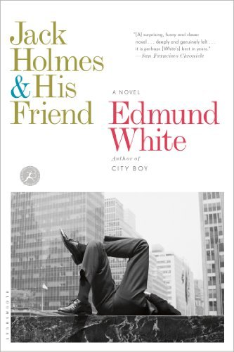 edmund-white-jack-holmes-and-his-friend