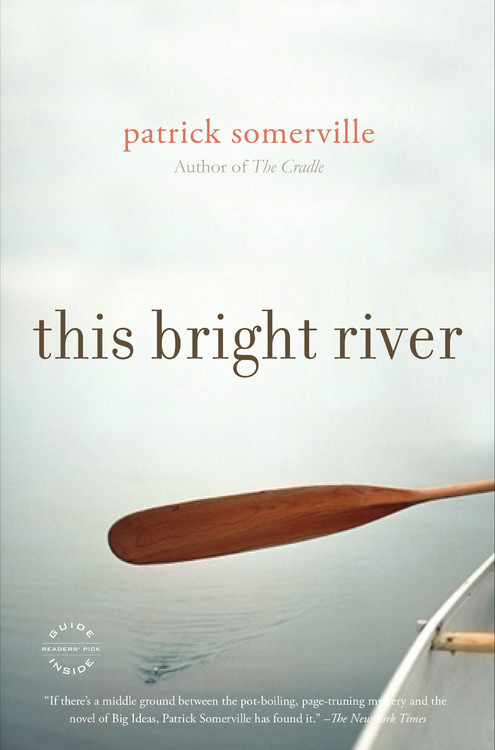 patrick-somerville-this-bright-river