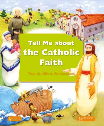 various-authors-tell-me-about-the-catholic-faith-from-the-bible-to-the-sacraments
