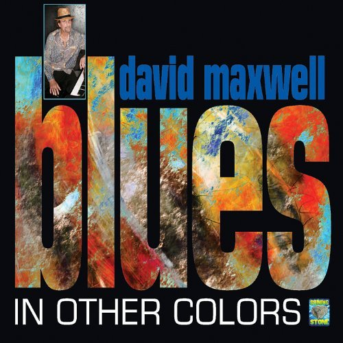 david-maxwell-blues-in-other-colors