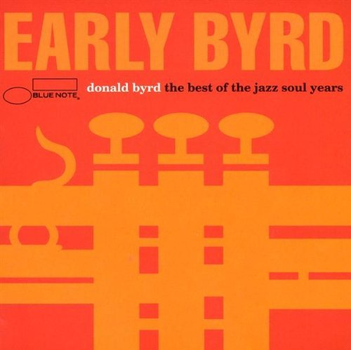 donald-byrd-early-byrd-best-of-jazz-soul-y