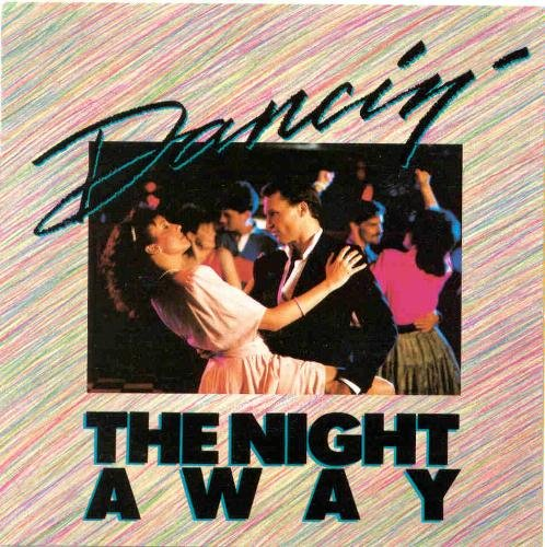 dancin-the-night-away-dancin-the-night-away