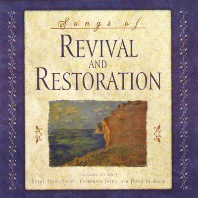 songs-of-revival-restoration-songs-of-revival-restoration