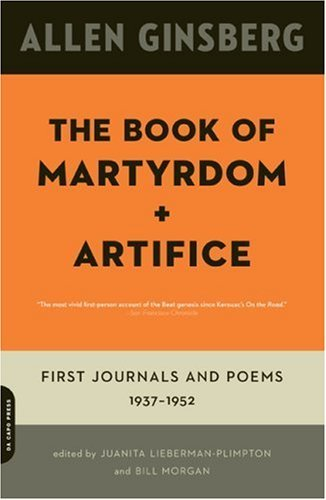 allen-ginsberg-the-book-of-martyrdom-and-artifice-first-journals-and-poems-1937-1952