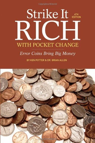 ken-potter-strike-it-rich-with-pocket-change-error-coins-bring-big-money-0004-edition