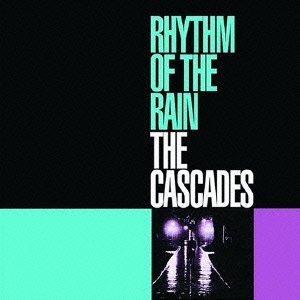 cascades-rhythm-of-the-rain-import-jpn-lmtd-ed