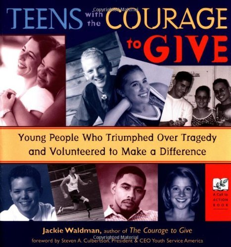 jackie-waldman-teens-with-the-courage-to-give-young-people-who-triumphed-over-tragedy-and-volun