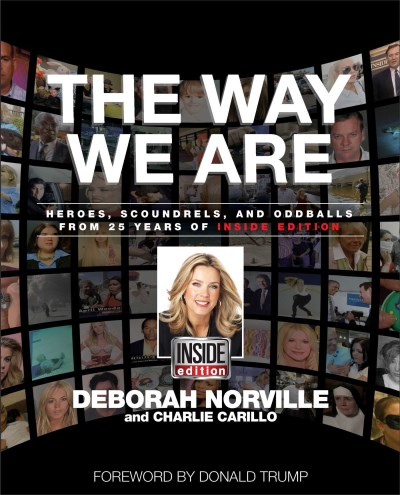 deborah-norville-the-way-we-are-heroes-scoundrels-and-oddballs-25-years-of-ins