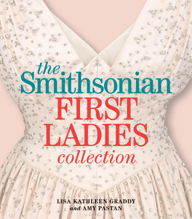 lisa-kathleen-graddy-the-smithsonian-first-ladies-collection
