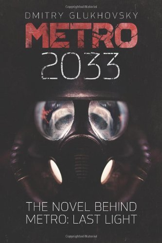 dmitry-glukhovsky-metro-2033-first-us-english-edition