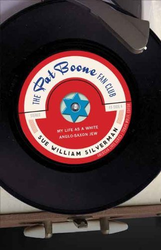 sue-william-silverman-the-pat-boone-fan-club-my-life-as-a-white-anglo-saxon-jew