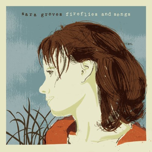 sara-groves-fireflies-songs