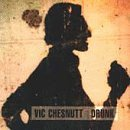 Vic Chesnutt Drunk