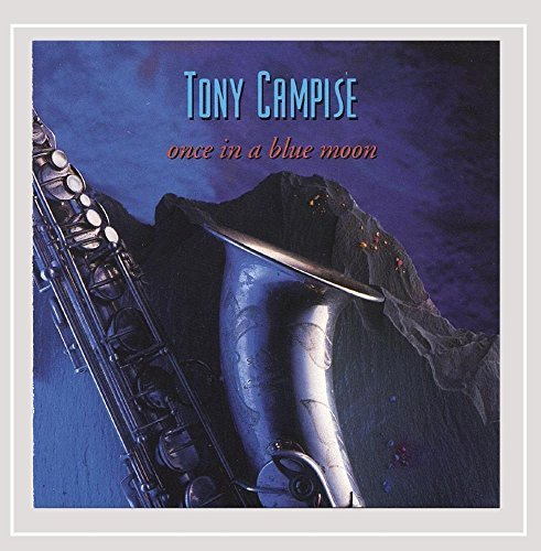 Tony Campise/Once In A Blue Moon