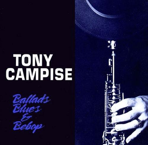 Tony Campise/Ballads Blues & Bebop