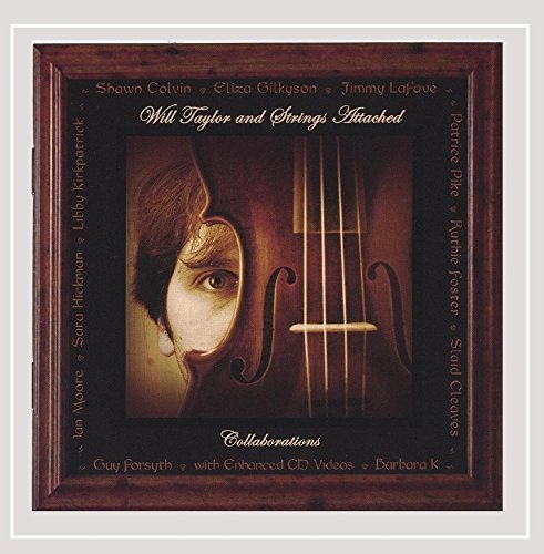 Will & Strings Attached Taylor Collaborations