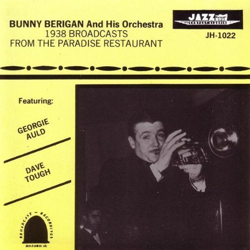 Bunny Berigan 1938 Broadcasts At The Paradis