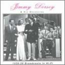 The Jimmy Dorsey Orchestra 1938 39 In Hi Fi Broadcasts