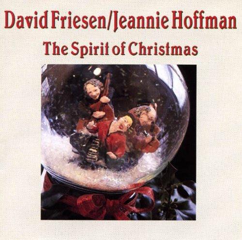 Friesen Hoffman Spirit Of Christmas