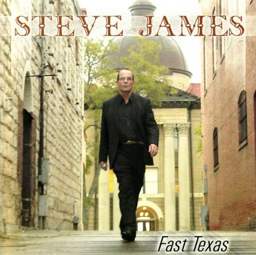 James Steve Fast Texas