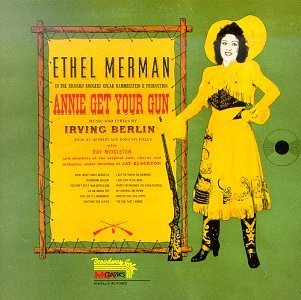 Annie Get Your Gun Original Cast Decca Records