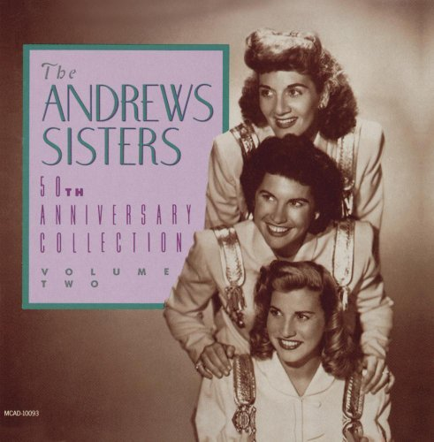 Andrews Sisters Vol. 2 50th Anniversary
