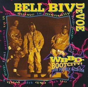 Bell Biv Devoe/Wbbd-Bootcity! (Remix Album)