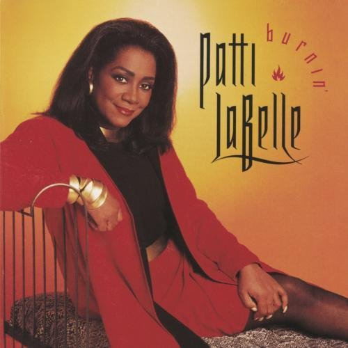 Patti Labelle Burnin'