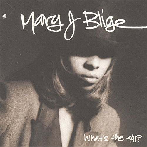 Mary J. Blige/What's The 411?