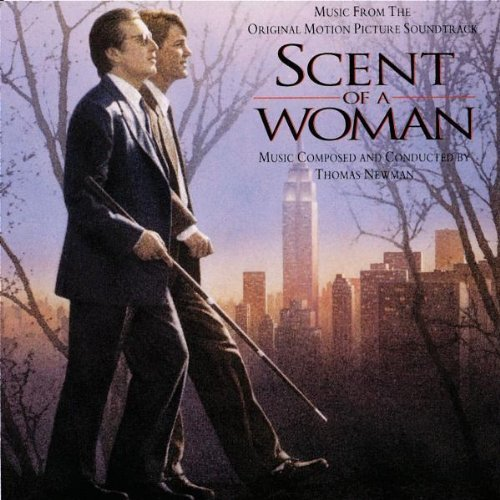 Thomas Newman Scent Of A Woman Music By Thomas Newman