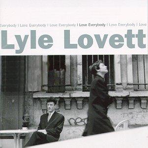 lyle-lovett-i-love-everybody