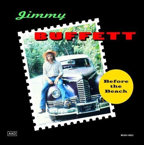Jimmy Buffett/Before The Beach