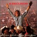 Eight Seconds Soundtrack Mcentire Anderson Chesnutt Brooks & Dunn Dean Gill Tillis