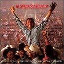eight-seconds-soundtrack-mcentire-anderson-chesnutt-brooks-dunn-dean-gill-tillis