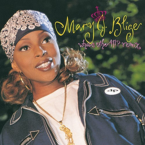 Mary J. Blige What's The 411? Remix