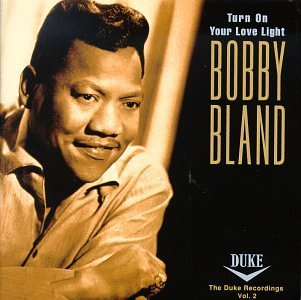 bobby-blue-bland-vol-2-turn-on-your-love-light