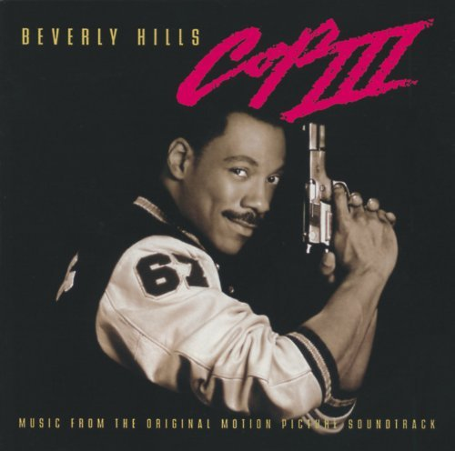 Beverly Hills Cop 3 Soundtrack Easy E Inxs Tony!toni!tone! Rodgers Moore Shai D'arby