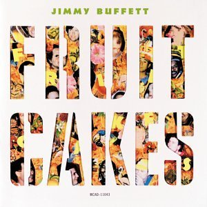 Jimmy Buffett Fruitcakes