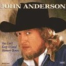 John Anderson/You Can'T Keep A Good Memory D