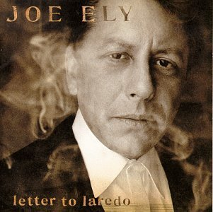 Joe Ely Letter To Laredo
