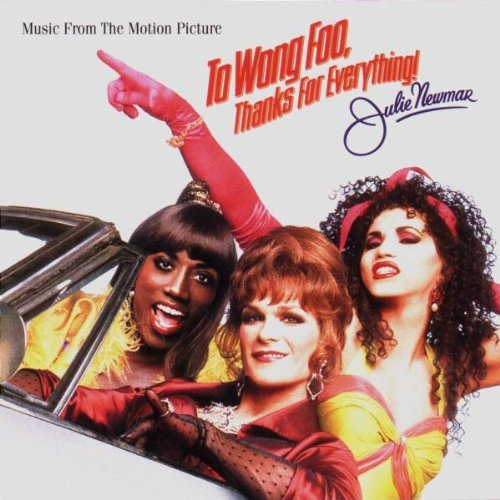 To Wong Foo Thanks For Everyth Soundtrack Salt N Pepa Khan Labelle Jones Commodores Lauper Waters