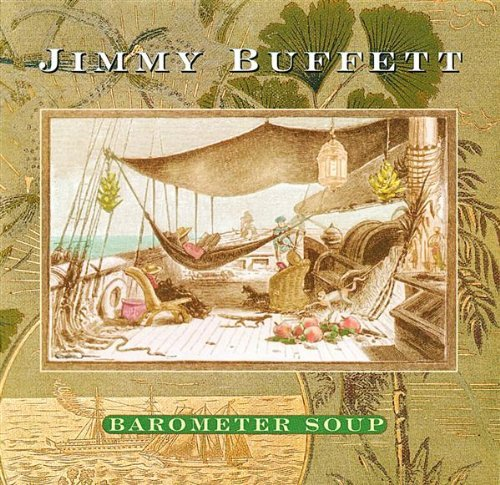 Jimmy Buffett Barometer Soup