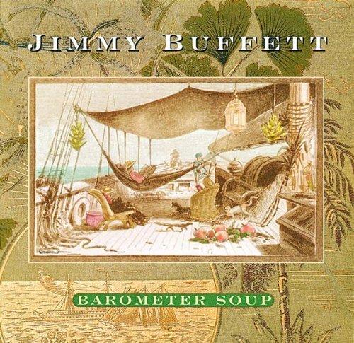 Jimmy Buffett/Barometer Soup